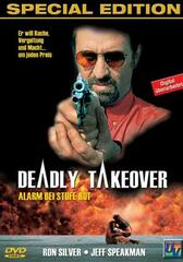 Deadly Takeover - Alarm bei Stufe Rot