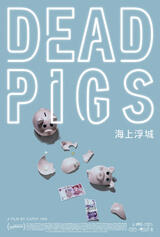 Dead Pigs - Poster