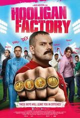 The Hooligan Factory - Helden ohne Hirn und Tadel - Poster