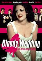 Bloody Wedding - Die Braut muss warten