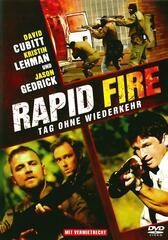 Rapid Fire - Tag ohne Wiederkehr