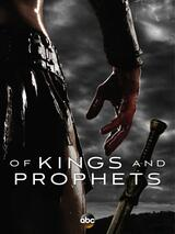 Of Kings and Prophets - Poster