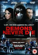 Demons Never Die - Poster