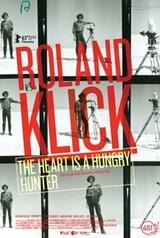 Roland Klick - The Heart Is a Hungry Hunter - Poster