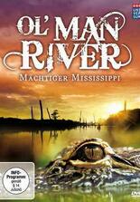 Ol' Man River - Mächtiger Mississippi