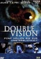 Double Vision - Fünf Höllen bis zur Unsterblichkeit