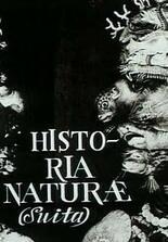 Historia Naturae, Suita