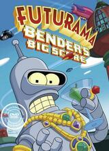 Futurama - Bender's Big Score - Poster
