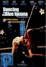 Dancing at the Blue Iguana - Poster