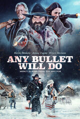 Any Bullet Will Do - Poster