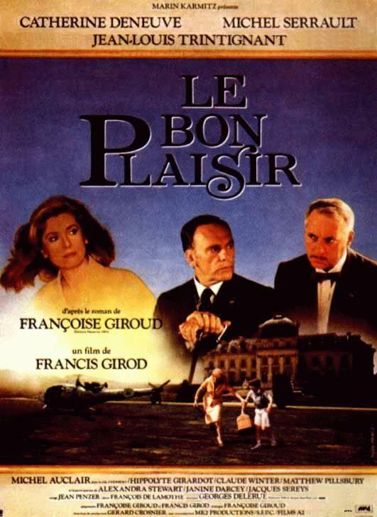 Le bon plaisir - Eine politische Liebesaffäre