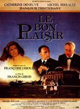 Le bon plaisir - Eine politische Liebesaffäre - Poster