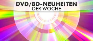 DVD-Neuheiten der Woche