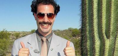 Borat hat es auch geschafft und findet das super