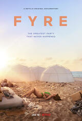 Fyre: The Greatest Party That Never Happened - Poster