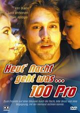 Heute nacht geht was: 100 Pro - Poster