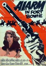 Alarm in Fort Bowie - Poster