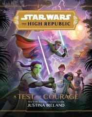 Star Wars: The High Republic - A Test of Courage