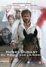 Henry Dunant - Das Rot auf dem Kreuz