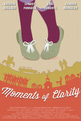 Moments of Clarity - Poster