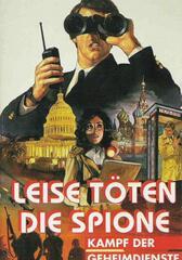 Leise töten die Spione