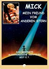 Mick... mein Freund vom anderen Stern - Poster