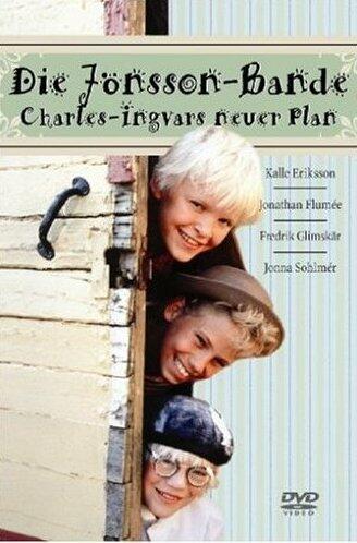 Die Jönsson Bande: Charles Ingvars neuer Plan