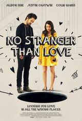 No Stranger Than Love - Poster