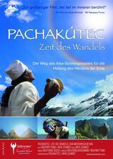 Pachakútec - Zeit des Wandels - Poster