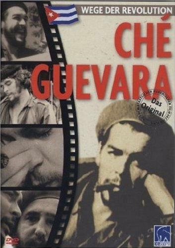 Che - Wege der Revolution