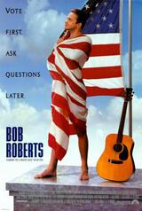 Bob Roberts - Poster
