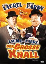 Laurel & Hardy - Der große Knall - Poster