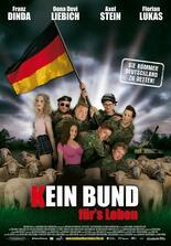 Kein Bund für's Leben - Sie kommen Deutschland zu retten!