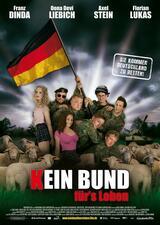 Kein Bund für's Leben - Sie kommen Deutschland zu retten! - Poster
