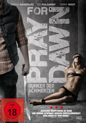 Pray for Dawn - Bunker der Schmerzen
