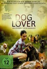 Dog Lover - Vier Pfoten für die Wahrheit Poster