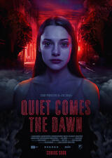 Quiet Comes the Dawn - Poster