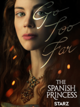 The Spanish Princess - Staffel 1 - Poster