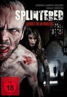 Splintered - Glaubst du an Monster?