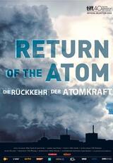 The Return of the Atom - Die Rückkehr der Atomkraft