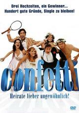 Confetti - Heirate lieber ungewöhnlich - Poster