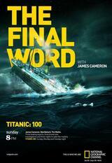 James Camerons Titanic - Analyse einer Tragödie - Poster
