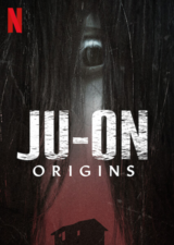 Ju-On: Origins - Poster