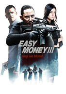 Easy Money III - Lass sie bluten