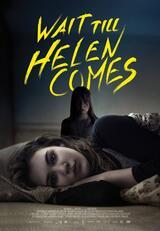 Wait Till Helen Comes - Poster
