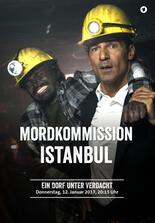 Mordkommission Istanbul: Ein Dorf unter Verdacht