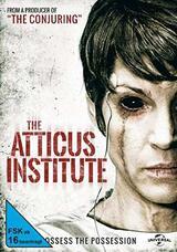 The Atticus Institute - Teuflische Experimente - Poster