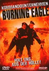 Kommandounternehmen Burning Eagle - Poster