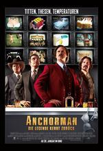 Anchorman 2 - Die Legende kehrt zurück Poster