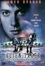 Alien Jäger - Mysterium in der Antarktis - Poster